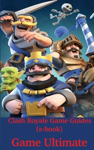 Clash Royale Game Guides