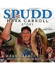 Spudd: The Mark Carroll Story