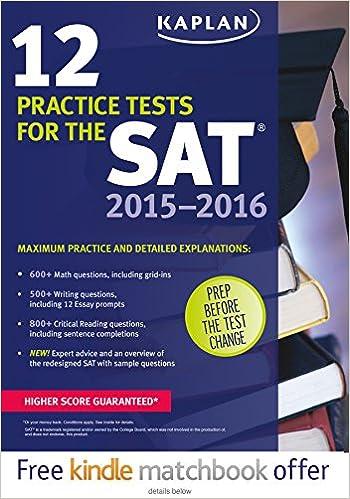 Kaplan 12 Practice Tests for the SAT 2015-2016 (Kaplan Test Prep ...