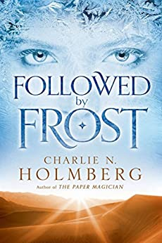 Followed by Frost by [Holmberg, Charlie N.]