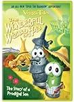 Veggie Tales: The Wonderful Wizard of...
