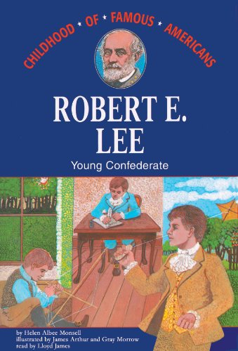 Robert E. Lee: Young Confederate, Library Edition (Ready Reader)