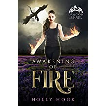 Awakening of Fire: A Teen Dragon Shifter Romance (Dragon Born, #1)