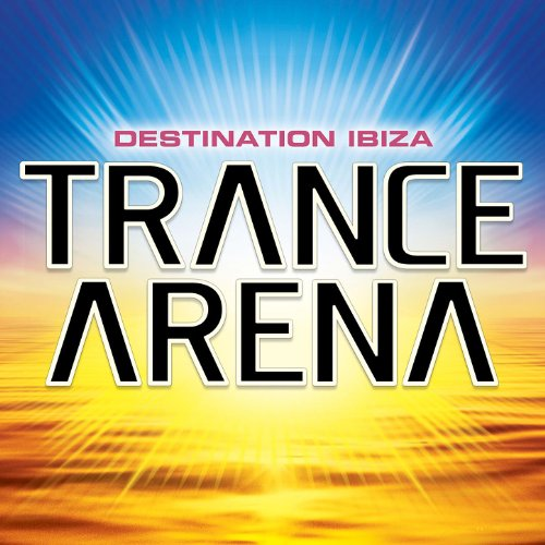 Trance Arena Vol 1 [Clean]