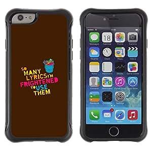 Fuerte Suave TPU GEL Caso Carcasa de Protección Funda para Apple Iphone 6 / Business Style Lyrics Song Music Love Quote Funny Creativity