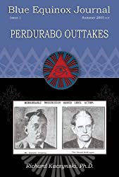 Perdurabo Outtakes (Blue Equinox Journal, Issue 1)