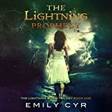 The Lightning Prophecy: The Lightning Witch Trilogy, Volume 1