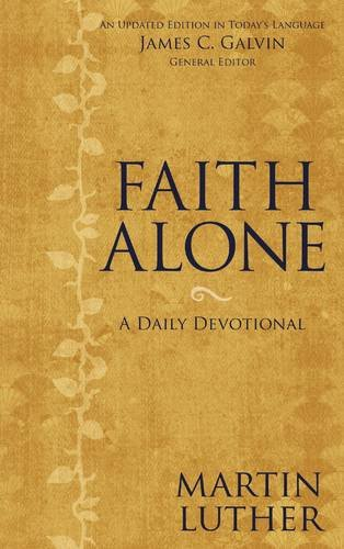 Daily Devotional Prayer (Faith Alone: A Daily)