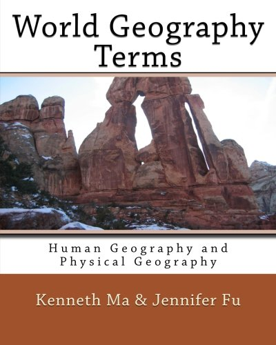 World Geography Terms: Human Geography and Physical Geography