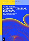Computational Physics: With Worked Out Examples in FORTRAN and MATLAB (de Gruyter Textbook)