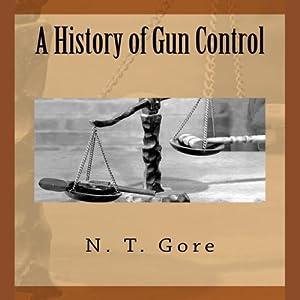 A History of Gun Control Audiobook