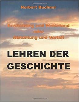 Erwärmung und Wohlstand oder Abkühlung und Verfall: Lehren der Geschichte