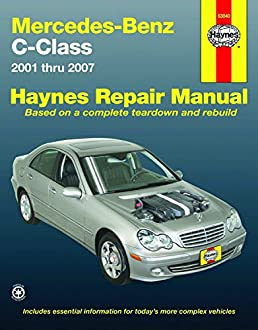 mercedes benz c class 2001 thru 2007 automotive repair manual rh amazon com 2000 C230 Kompressor Sport 2000 mercedes c230 owners manual