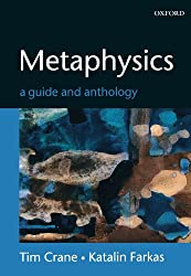 Metaphysics: A Guide and Anthology