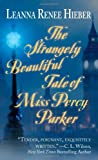 The Strangely Beautiful Tale of Miss Percy Parker