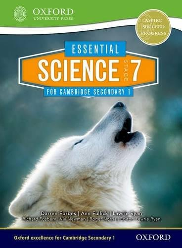 7 Students Book - Essential Science for Cambridge Secondary 1 Stage 7 Student Book (CIE IGCSE Essential Series)