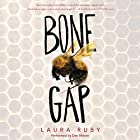 Bone Gap Audiobook by Laura Ruby Narrated by Dan Bittner