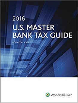 U.S. Master Bank Tax Guide (2016)