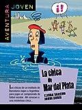 La chica de Mar de Plata (Aventura Joven) (Spanish Edition)