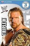 WWE Triple H (DK Readers Level 3)