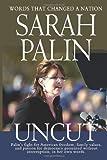 Sarah Palin Uncut