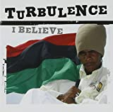 I Believe by Turbulence (2005-06-28)