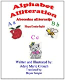 Alphabet Alliteration Bilingual Croatian English, Adele Marie Crouch, 1482627019