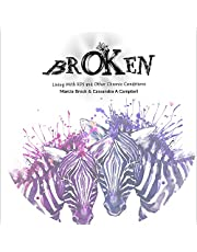 Broken: Living with EDS and Other Chronic Conditions
