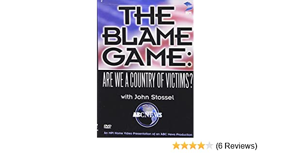 Amazon com: The Blame Game - Are We a Country of Victims