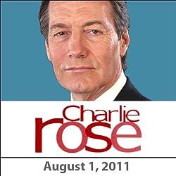 Charlie Rose: Mark Halperin, Al Hunt, Peter Orszag, William Acquavella, and John Richardson, August 1, 2011