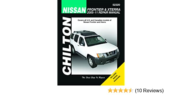 chilton total car care nissan frontier xterra 2005 2011 repair rh amazon com Nissan Xterra SUV 2003 Nissan Xterra