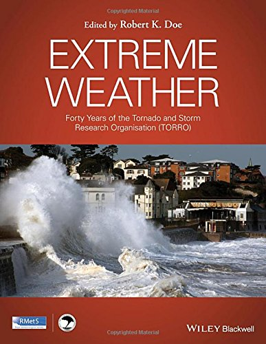 Extreme Weather: Forty Years of the Tornado and Storm Research Organisation (TORRO)
