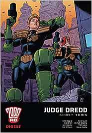 2000 AD Digest 4. Judge Dredd. Ghost Town