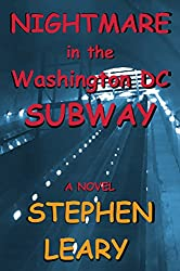 Nightmare in the Washington DC Subway