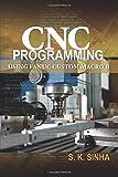 img - for CNC Programming using Fanuc Custom Macro B book / textbook / text book