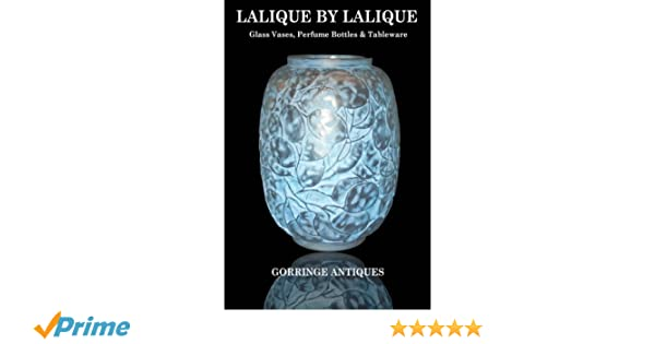 Lalique By Lalique Glass Vases Perfume Bottles Tableware