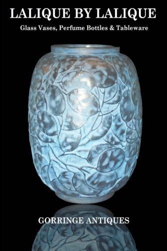 Lalique By Lalique: Glass Vases, Perfume Bottles & Tableware