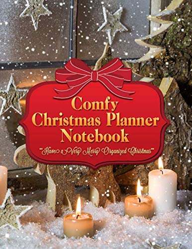 Comfy Christmas Planner Notebook: Get Organized and Stay Stress Free With This Candle Decor Xmas Holiday Organizer