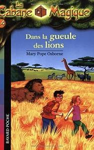 """Afficher """"La Cabane Magique n° 14 Dans la gueule des lions"""""""