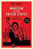 Marxism in the United States, Paul Buhle, 1781680159