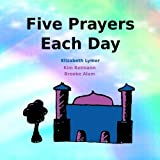 Five Prayers Each Day