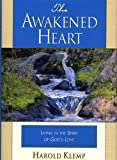 The Awakened Heart, Harold Klemp, 1570432465