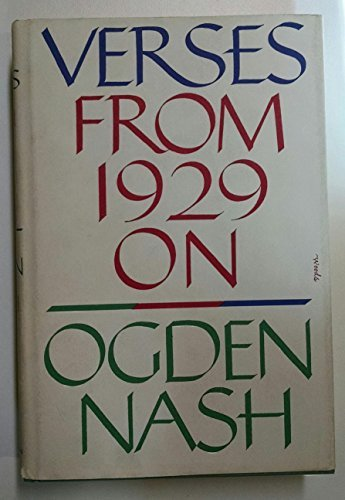 Verses from 1929 on (The Best Of Ogden Nash)
