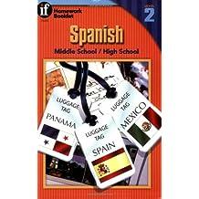 Spanish Homework Booklet, Middle School / High School, Level 2 (Homework Booklets) (Spanish and English Edition)