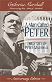 A Man Called Peter, Catherine Marshall, 0800792300