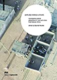 Applied Foreign Affairs: Investigating Spatial Phenomena in Rural and Urban Sub-saharan Africa (Edition Angewandte) (University of Applied Arts Vienna)
