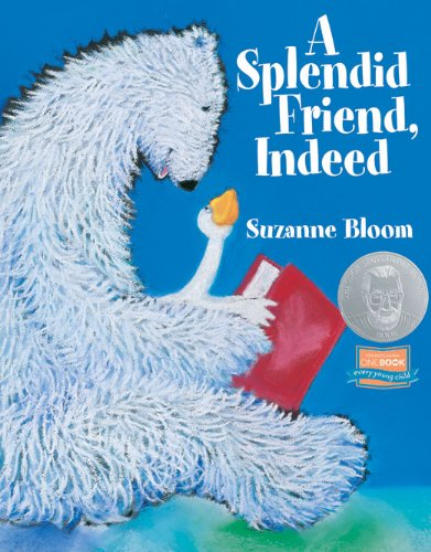 Blooming Readers Set, by Suzanne Bloom (4 Titles: A Splendid Friend, Indeed; The Bus For Us; A Mighty Fine Time Machine; and Treasure)