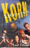 Korn: Life in the Pit