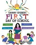 Sammy Spider's First Day of School (Sammy Spider's First Books)