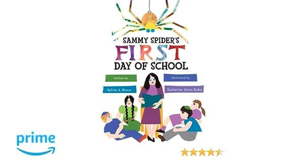 Sammy spiders first day of school sammy spiders first books sammy spiders first day of school sammy spiders first books sylvia a rouss katherine janus kahn 9780822585848 amazon books fandeluxe Document